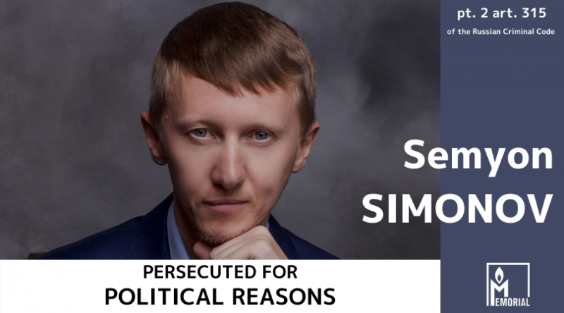 The prosecution of Sochi human rights activist Semyon Simonov is unlawful and politically motivated, Memorial says