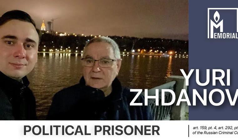 Yuri Zhdanov, father of the director of the Anti-Corruption Foundation* Ivan Zhdanov, is a political prisoner